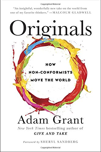 Originals How Non Conformists Move