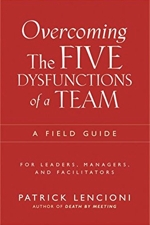 Overcoming the dysfunctions of a team