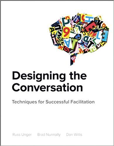 Designing the Conversation Unger, Nunnully, Willis